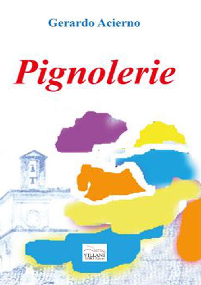 Pignolerie
