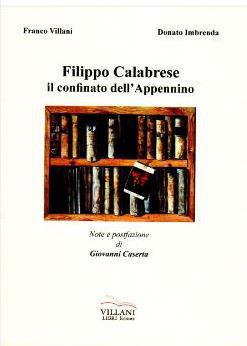 Filippo Calabrese, il confinato dell'Appennino