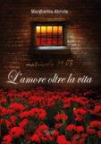 L'amore oltre la vita, matricola 19.03