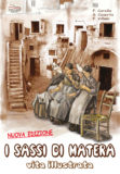 I Sassi di Matera, vita illustrata
