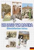 Die Sassi von Matera, illustriertes leben