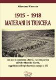 1915-1918 Materani in trincera