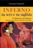 Inferno, na scés e na sagliùta (L'Inferno di Dante liberamente tradotto in dialetto potentino