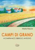 Campi di grano, ai campanacci di S. Antuono