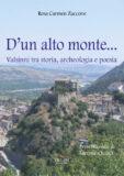 D'un alto monte…Valsinni tra storia, archeologia e poesia.