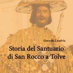 Storia del Santuario di S. Rocco a Tolve